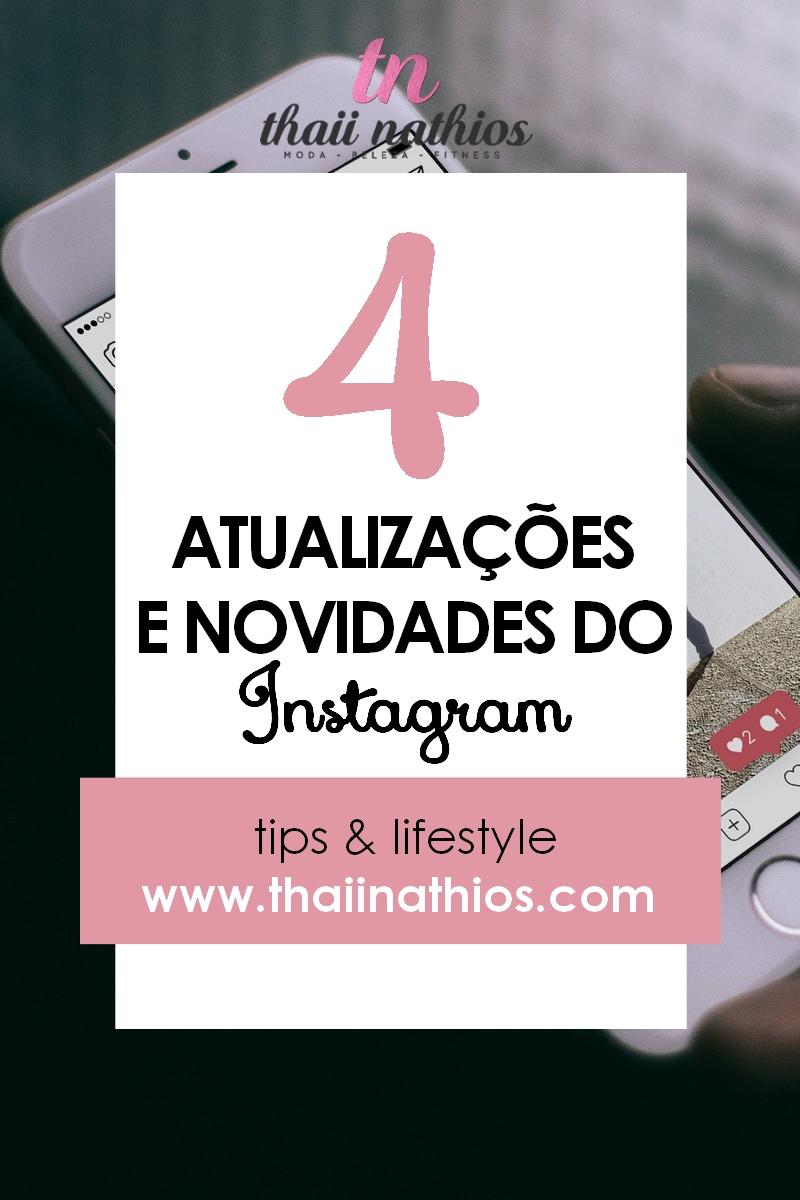 4 Novas Atualizações do Instagram