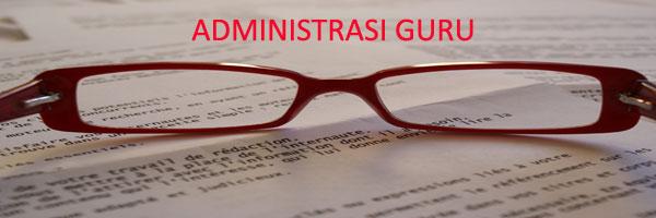 Administrasi Guru Lengkap: SD/MI, SMP/MTs, SMA/MA, dan SMK