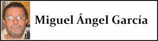 http://www.eldemocrataliberal.com/search/label/Miguel%20%C3%81ngel%20Garc%C3%ADa