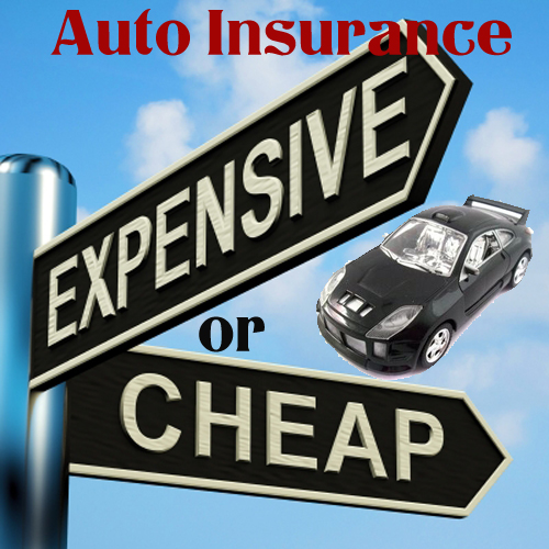 Auto Insurance: Auto Insurance - Cheap Or Expensive