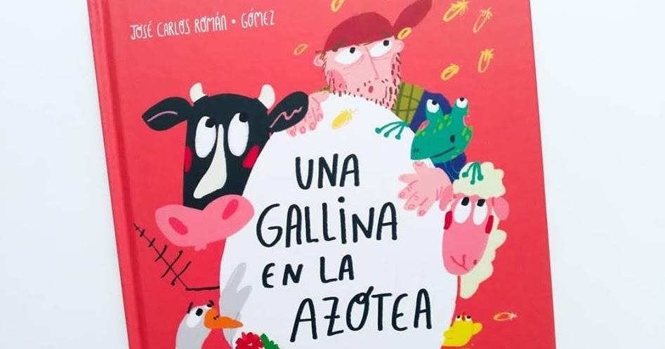 EntrenubesespecialesUna Gallina De Carlos Azotea En La Román José ukXOPZi