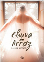 https://www.amazon.com.br/Chuva-Arroz-Nat%C3%A1lia-Mussato-ebook/dp/B071ZN13FH/ref=sr_1_1?ie=UTF8&qid=1500781494&sr=8-1&keywords=chuva+de+arroz