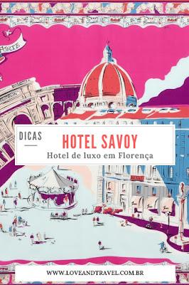 Hotel Savoy Florença Itália