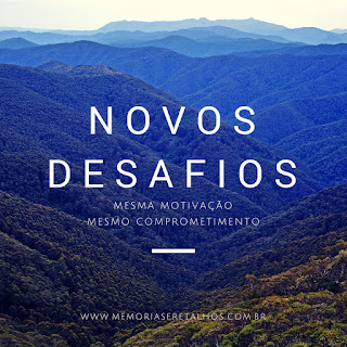 Blog Memórias e Retalhos - Novos Desafios