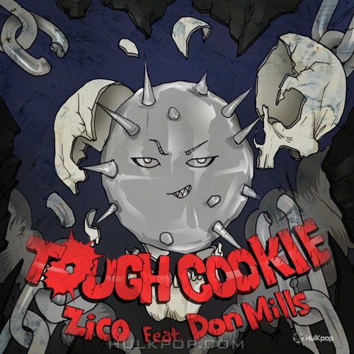 ZICO – Tough Cookie (Feat. Don Mills) – Single (ITUNES PLUS AAC M4A)