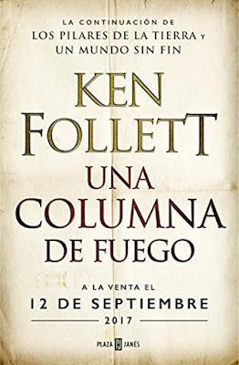 LIBRO - Una columna de fuego Saga Los pilares de la Tierra 3 Ken Follett (12 Septiembre 2017) COMPRAR ESTE LIBRO EN AMAZON ESPAÑA