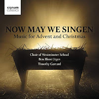 Now May We Singer - Choir of Westminster School