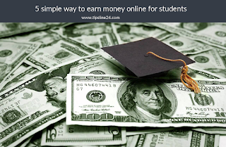 5 simple way to earn money online for students