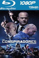 Los conspiradores (2016) BDRip m1080p
