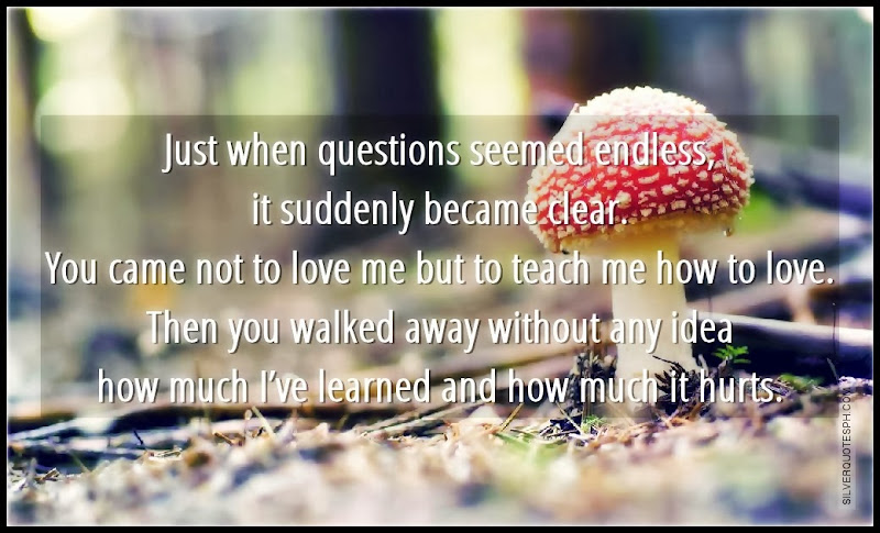 Just When Questions Seemed Endless, It Suddenly Became Clear, Picture Quotes, Love Quotes, Sad Quotes, Sweet Quotes, Birthday Quotes, Friendship Quotes, Inspirational Quotes, Tagalog Quotes