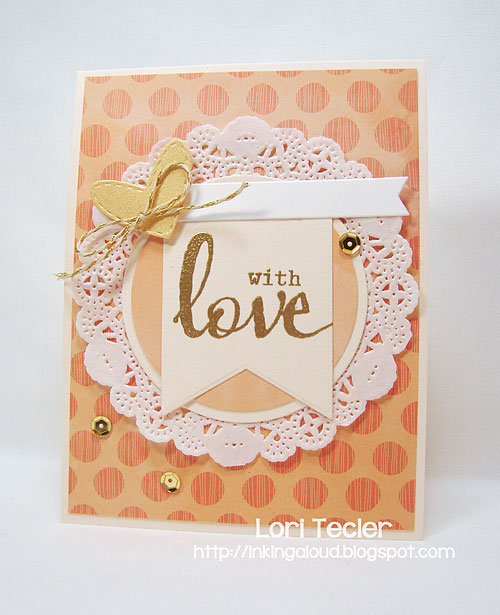 With Love-designed by Lori Tecler-Inking Aloud-stamps from Winnie & Walter