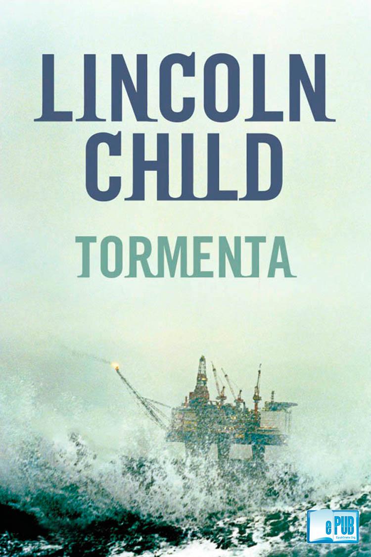 Tormenta – Lincoln Child