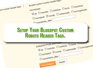 Cara Pengaturan Custom Robots Header Tags di Blogger