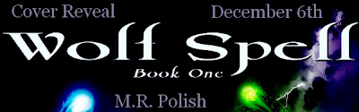 Cover Reveal! Wolf Spell by M.R. Polish