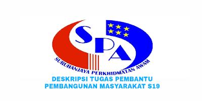 Deskripsi Tugas, Gaji dan Kelayakan Pembantu Pembangunan Masyarakat Gred S19