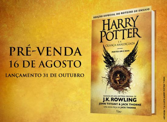 Editora Rocco anuncia data de lançamento de 'Harry Potter e a Criança Amaldiçoada'! | Ordem da Fênix Brasileira