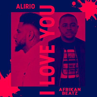 Alirio & Afrikan Beatz - I love You (Samba)
