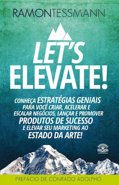 Let's elevate - Ramon Tessmann