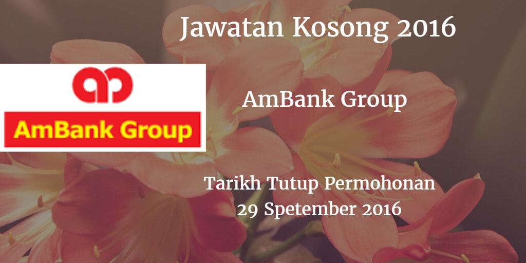 Jawatan Kosong AmBank Group 29 September 2016