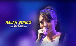 Lirik Lagu Kalah Bondo - Kiki Malistiana