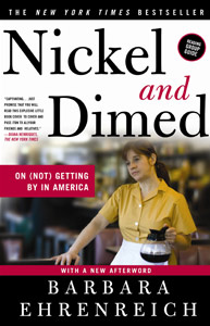 poverty and overlooked issues in nickel and dimed on not getting by in america by dr barbara ehrenre Get this from a library nickel and dimed : on (not) getting by in america [barbara ehrenreich] -- millions of americans work full-time, year-round, for poverty-level wages.