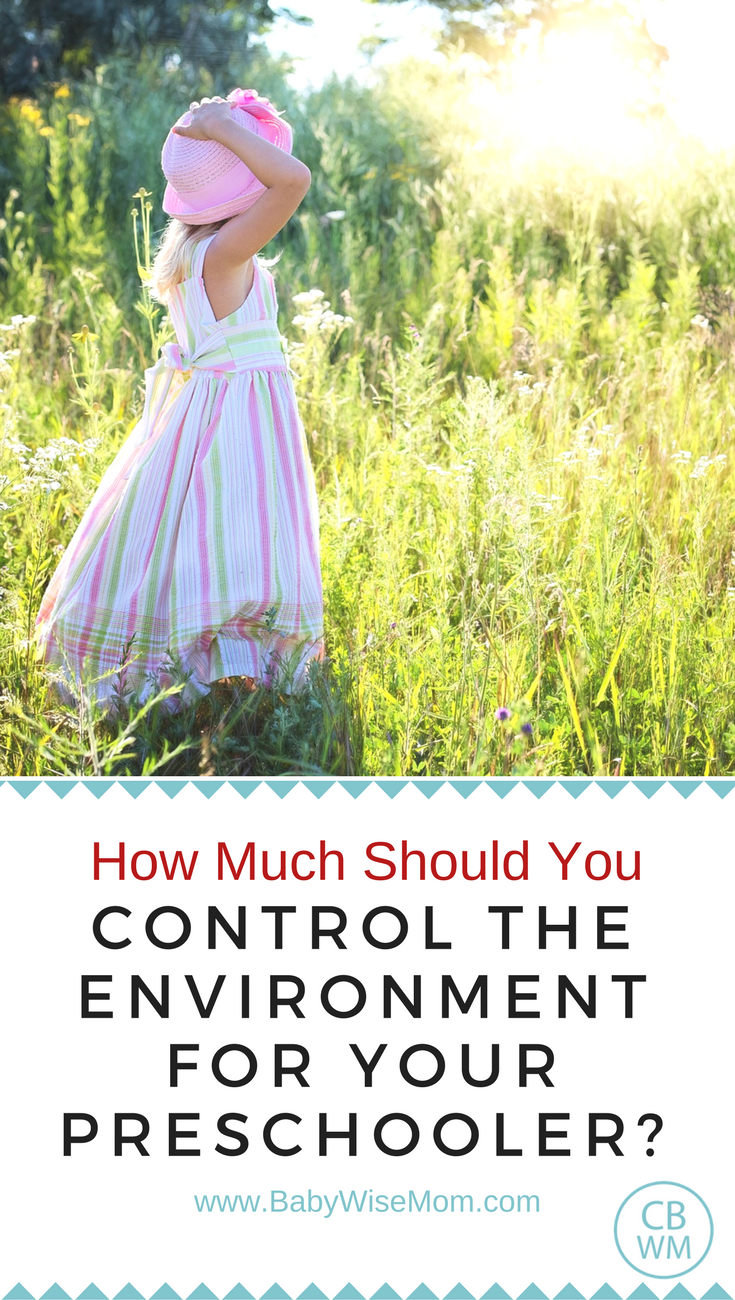How much should you control the environment for preschoolers