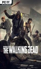 OVERKILLs The Walking Dead - OVERKILLs The Walking Dead Update v1.0.6-CODEX