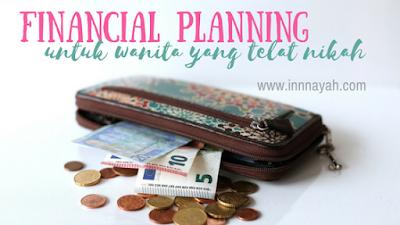 financial planning untuk wanita yang telat nikah, financial planning untuk wanita lajang, pengaturan keuangan untuk single, smile with me, yuk atur uangmu