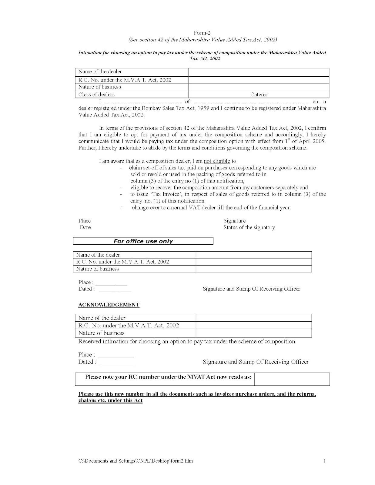 CA Kamal Gangaramani B  Com , FCA, DISA(ICAI): Form 2 For