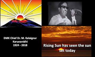 Rising Sun has seen the sun set today - DMK Chief Dr. M. Kalaignar Karunanidhi Passed away