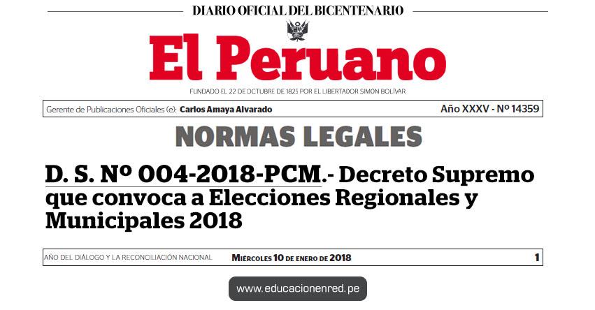 D. S. Nº 004-2018-PCM - Decreto Supremo que convoca a Elecciones Regionales y Municipales 2018 - www.pcm.gob.pe