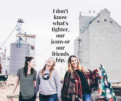 Best Friend Captions Funny
