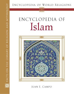 Encyclopedia of Islam by Juan E. Campo