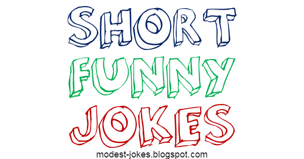 Hilarious Short Jokes 2017