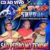 CD (AO VIVO) POP SAUDADE 3D NO CAMPO DO SÃO PEDRO (TENONÉ) 26/03/2017