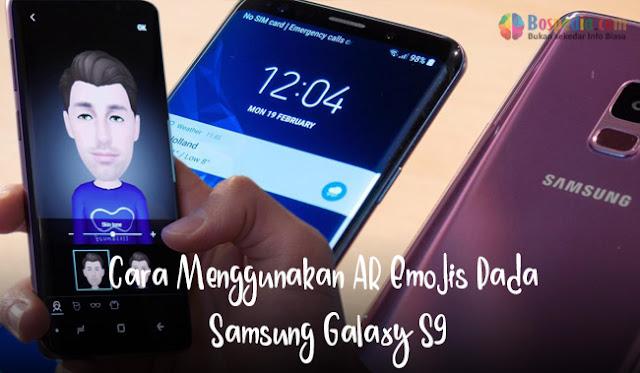 Cara Menggunakan AR Emojis Pada Samsung Galaxy S9