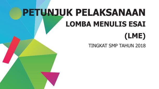 Petunjuk Lomba Menulis Esai (LME) SMP Tahun 2018