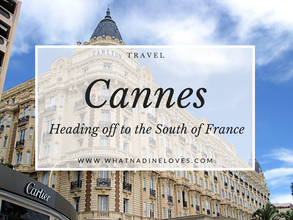 Planning a trip to Cannes on the Côte d'Azur