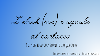 l'ebook non è uguale al cartaceo