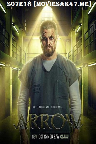 Arrow Season 7 Episode 18 Download 480p S07E18