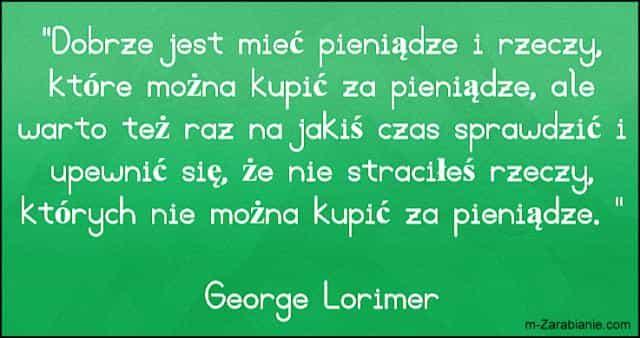 George Lorimer, cytaty o pieniądzach.