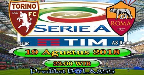 Prediksi Bola855 Torino vs AS Roma 19 Agustus 2018