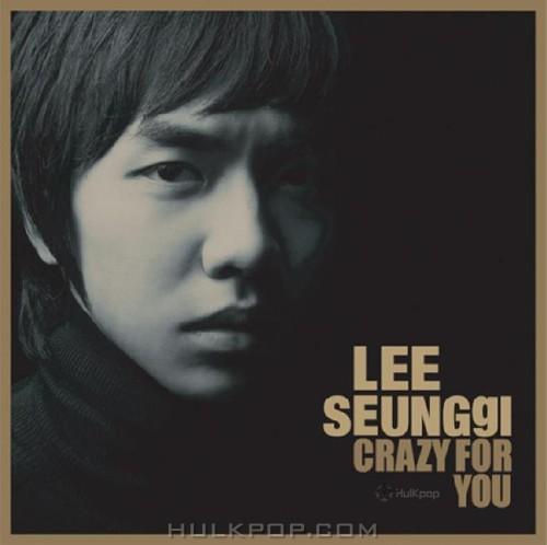 Lee Seung Gi – Vol.2 Crazy For U (FLAC)