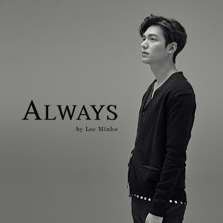 Lyrics Lee Min Ho (이민호) – Always  [Romanization + Hangul + English]