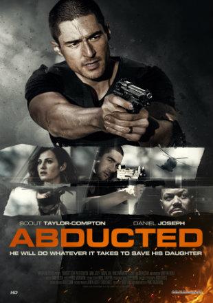 Abducted 2020 Full English Movie Download HDRip 720p Hindi Sub