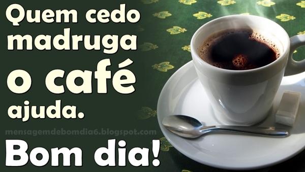 Bom Dia Com Cafe: Mensagem De Bom Dia