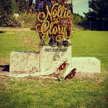 <center>Nollie To Glory streaming new album: They Just Might</center>