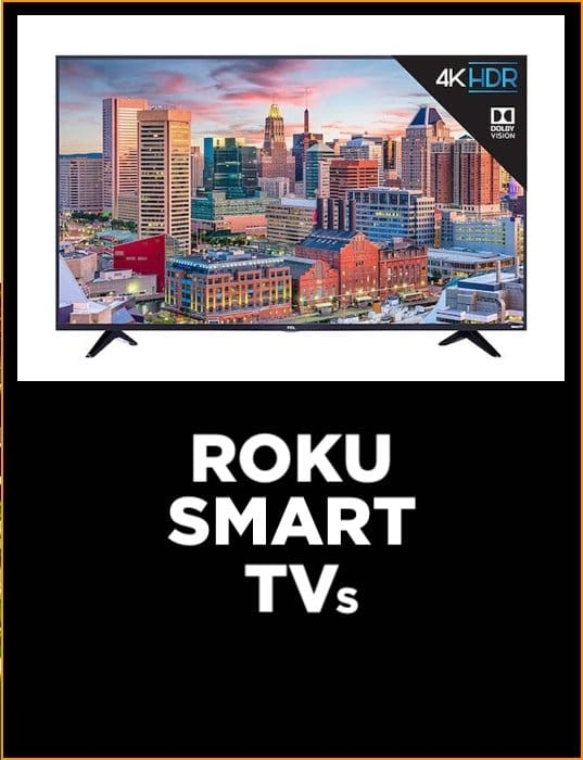 Insignia vs Sharp vs TCL Roku Smart TVs