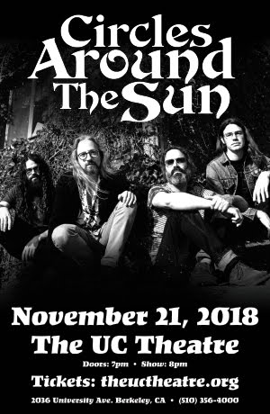 11/21 : Circles Around The Sun @ UC Theatre