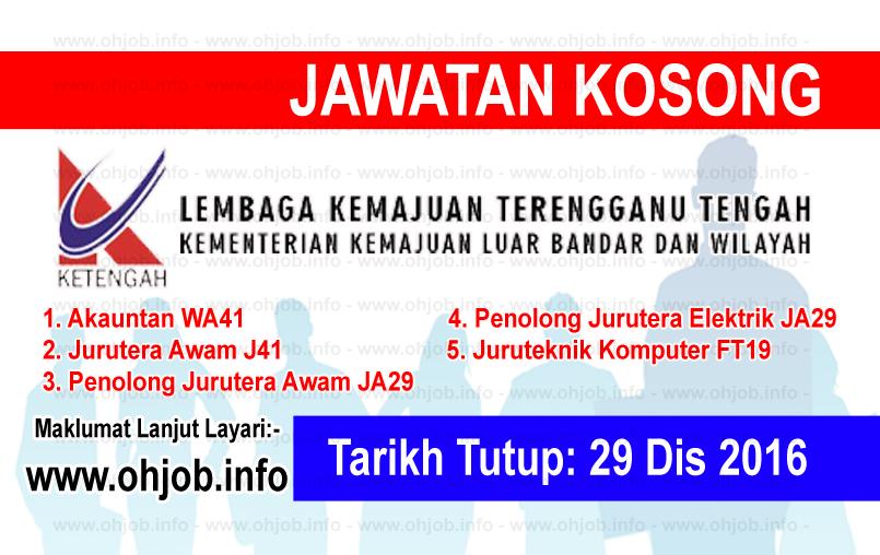 Jawatan Kerja Kosong Lembaga Kemajuan Terengganu Tengah (KETENGAH) logo www.ohjob.info disember 2016